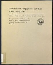 USGS BERYLLIUM in NON-PEGMATITE OCCURRENCES Scores of Locations Described! 1959
