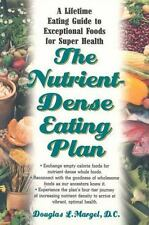 The Nutrient-Dense Eating Plan : A Lifetime Eating Guide to Exceptional Foods...