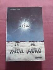 JÉSUS : LA PAROLE - THE WORD - P. D'AULAN - ÉD. ST MICHEL