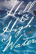 Hell and High Water, Landman, Tanya Book