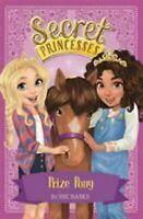 Premio Pony: Libro 6 Secret Princesas Libro en Rústica Rosie Banks Ch