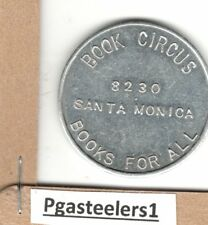 (pgasteelers1) CA. West Hollywood  Book Circus  8230 Santa Monica 50 Cts token