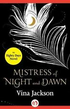 Mistress of Night and Dawn (Paperback or Softback)
