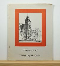 A History of Dairying in Ohio c1975 Blackman Agriculture Farming Cattle Industry