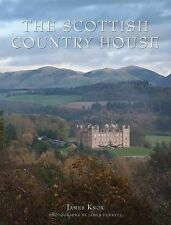 NEW The Scottish Country House by James Knox