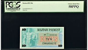 Series 692 Military Payment Certificate MPC 10¢ PCGS Choice About New 58PPQ