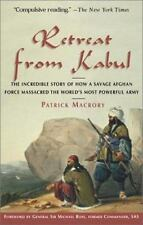 Retreat from Kabul: The Catastrophic British Defeat in Afghanistan, 1842
