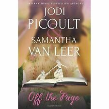 Off the Page by Jodi Picoult, Samantha Van Leer (Hardback, 2015)