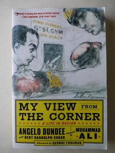 My View From The Corner A Life In Boxing - Angelo Dundee with Bert Randolf Sugar