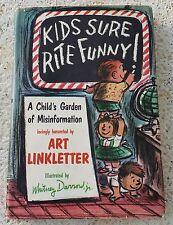 Art Linkletter SIGNED! Kids Sure Rite Funny!  A Child's Garden of Misinformation