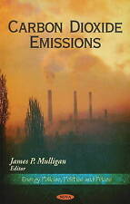 Carbon Dioxide Emissions (Energy Policies, Politics and Prices) - New Book
