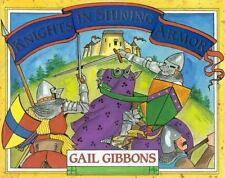 Knights in Shining Armor Gail Gibbons Paperback