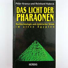 DAS LICHT DER PHARAONEN - Ägyptologie mit Peter Krassa & Reinhard Habeck - BUCH