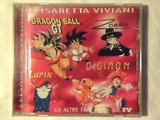 ELISABETTA VIVIANI Dragon Ball Zorro Lupin ed altre famose sigle tv cd MINT -