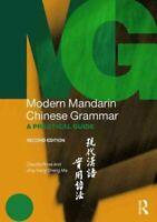 Modern Mandarin Chinese Grammar A Practical Guide 9780415827140   Brand New