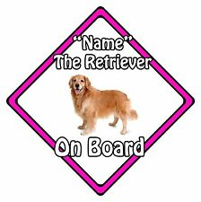 Personalised Dog On Board Car Safety Sign - Golden Retriever On Board Pink