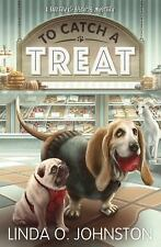 A Barkery and Biscuits Mystery: To Catch a Treat 2 by Linda O. Johnston (2016, P