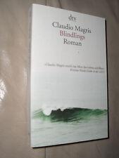Claudio Magris: Blindlings