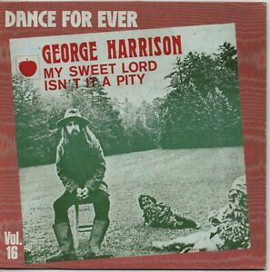 "George Harrison ""My Sweet Lord"" 45 t 17 cm 2 titres - Pathé Marconi EMI - 1982"