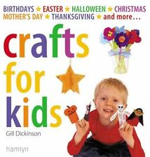 Crafts for Kids: Birthdays*Easter*Halloween*Christmas*Mother's