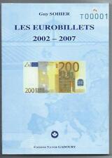 LES EUROBILLETS 2002-2007 TOME 1 Editions GADOURY
