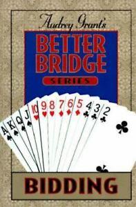 Better Bridge - Bidding by Audrey Grant
