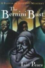 Iain Pears~THE BERNINI BUST~1ST/DJ~NICE COPY