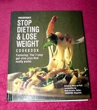 """Prevention's """"Stop Dieting and Lose Weight Cookbook"""" Featuring the 7-Steps NEW"""