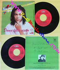 LP 45 7'' TERENCE TRENT D'ARBY Dance little sister 1988 italy CBS no cd mc dvd *