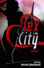 MAXIM JAKUBOWSKI __ SEX IN THE CITY PARIS__ BRAND NEW ___ FREEPOST UK