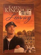 Learning by Karen Kingsbury Bailey Flanigan Series Paperback