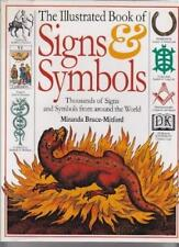 The Illustrated Book of Signs & Symbols: Thousands of Signs and Symbols from Ar