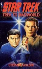 Trek to Madworld: A Star Trek Novel