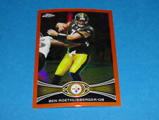 2012 TOPPS CHROME Ben ROETHLISBERGER Orange Refractor #182 Pittsburgh STEELERS