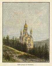 WIESBADEN - RUSSISCH-ORTHODOXE KIRCHE - Malte-Brun - kolor. Holzstich 1885-1888
