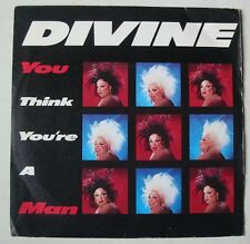 "DIVINE (SP 45T 7"") YOU THINK YOU'RE A MAN - FRANCE 1984"