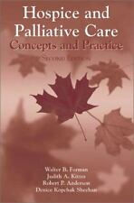 Hospice And Palliative Care: Concepts And Practice (Jones and Bartlett Series i