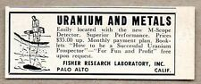 1955 Print Ad M-Scope Uranium & Metals Detector Fisher Research Palo Alto,CA