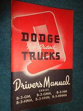1951 / 1952 DODGE COE / CAB OVER TRUCK OWNER'S MANUAL / ORIGINAL B3 GUIDE BOOK