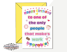 'Happy Birthday you make work bearable!' funny colleague friend buddy card