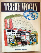 SIGNED Terry Wogan -The Day Job -- Hardback 1st Edition VG