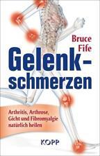 Gelenkschmerzen - Bruce Fife - 9783864451140