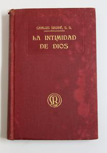 Libro LA INTIMIDAD DE DIOS Tercera parte de Jesus Intimo, CARLOS SAUVE. Año 1916