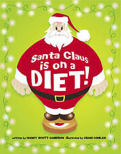 Santa Claus is on a Diet, Scott-Cameron, Nancy, New Book