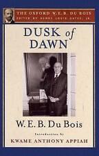 NEW Dusk of Dawn (The Oxford W. E. B. Du Bois) by W. E. B. Du Bois