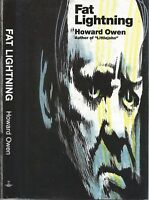 Fat Lightning by Howard Owen SIGNED 1994 1st Edition 1st Print Hardcover w/ DJ