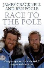 Race to the Pole, Cracknell, James & Fogle, Ben, NEW HARDBACK ADVENTURE Book