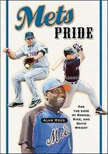 Mets Pride: For the Love of Mookie, Mike and David Wright by Ross, Alan