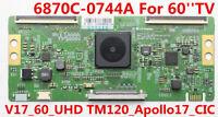 Original LG T-con Board 6870C-0744A V17_60_UHD TM120-Apollo17_CIC For 60''