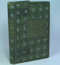 The Basket of Flowers Christoph von Schmid ~ 1894 ~ Fast and GST Free~ Aust Sell